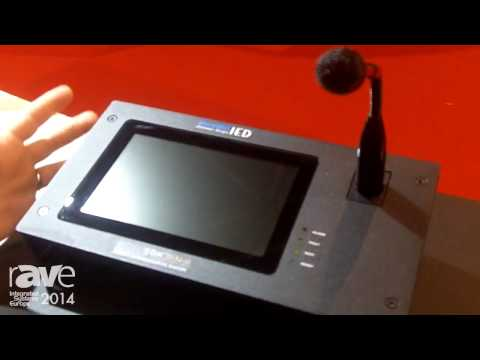 ISE 2014: IED Announces EN5416 Compliant Paging System with Announcement Controllers and TouchScreen