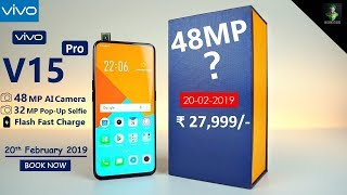 Vivo V15 Pro OFFICAL- Unboxing, 48MP Camera, Review, Design, Price, Specs & Release Date in India ||
