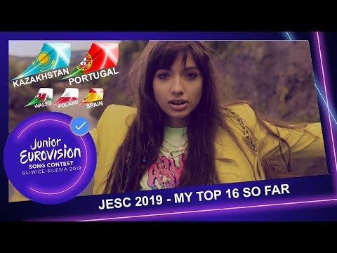 Junior Eurovision 2019 - My Top 16 So Far (+