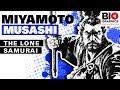 Miyamoto Musashi: The Lone Samurai