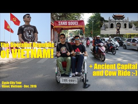 Vietnam Travel: Cyclo City Tour in Hanoi Vietnam, Trip to the Ancient Capital, Food trip and More