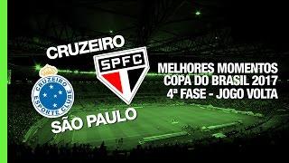 Melhores Momentos - Cruzeiro 1 x 2 São Paulo - Copa do Brasil - 19/04/2017