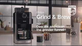 Philips Grind & Brew | How to clean and descale
