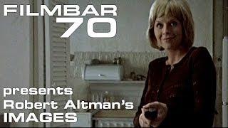Filmbar70 presents Robert Altman's Images