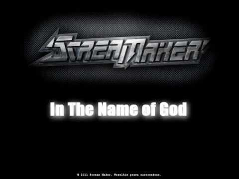 Scream Maker - In The Name Of God