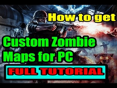 How to Install and play Custom Zombie Maps for WAW PC - TUTORIAL