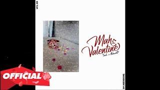 Mah Valentine - BlackP x TaiL [ Video Lyrics ] | Nhạc Rap Việt Hay 2019