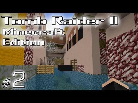 Minecraft: Tomb Raider II Minecraft Edition odc. 2 - Venice -