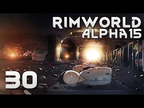 RimWorld Alpha 15 EXTREME: #30 - ТРУМБЫ И КЛУБНИКА!