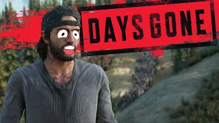 Days Gone - THE SONY'S POO