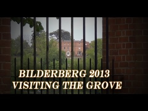 Bilderberg 2013: Visiting The Grove