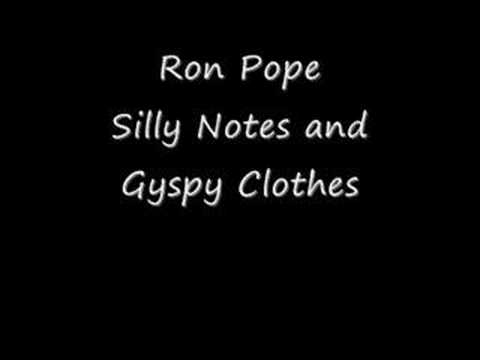 Ron Pope - Silly Notes And Gypsy Clothes