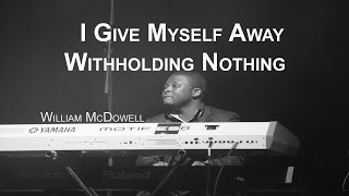 I Give Myself Away - Piano Instrumental Worship Meditation Prayer Healing Music