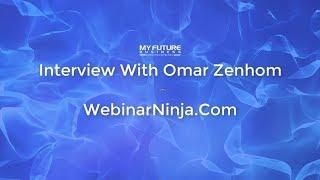 Interview With Omar Zenhom - Webinar Ninja