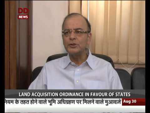 Aim of Land Acquisition ordinance is to provide relief to the farmers: Jaitley