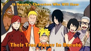 15 Naruto's Character Who Will Show Their True Power In Boruto