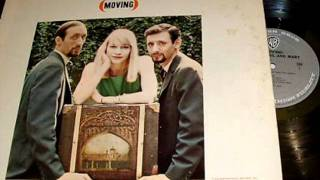 Watch Peter, Paul & Mary Gone The Rainbow video