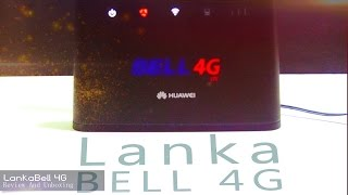 Lanka Bell 4G wirless Router Review Speed Test (Sri lanka 2016)