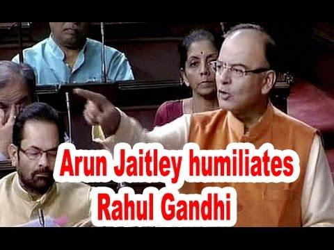 Arun Jaitley humiliates Rahul Gandhi on Land Bill ordinance in RS