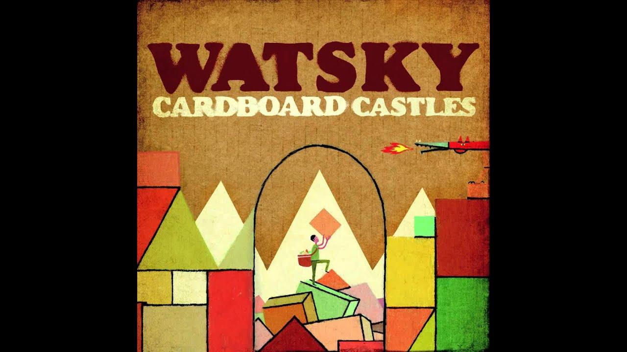 Watsky - Cardboard Castles