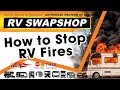 How to stop RV fires