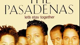 The Pasadenas - Let's Stay Together (LYRICS)