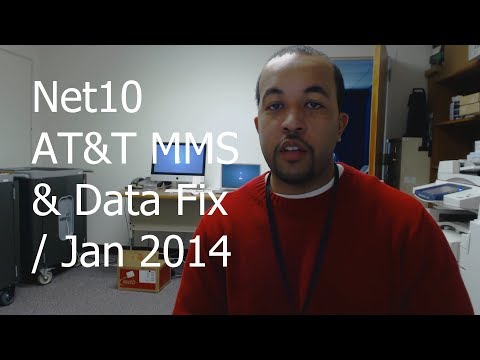 Net10 AT&T APN MMS/DATA FIX Jan 2014