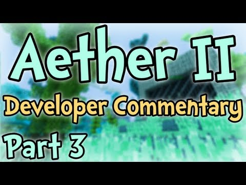 Aether II - SMP Developer Commentary Part 3 - Dungeons