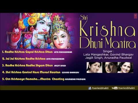 Shri Krishna Dhuni Mantra By Lata Mangeshkar Jagjit Singh Anuradha...
