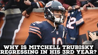 Why Has Bears QB Mitch Trubisky Regressed In His 3rd Year?