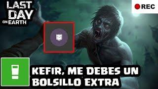 Kefir Me Debes Un Bolsillo Extra Last Day On Earth Survival El Chicha