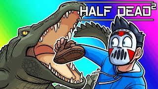 Half Dead 2 Funny Moments - Delirious Has Terrible Luck!