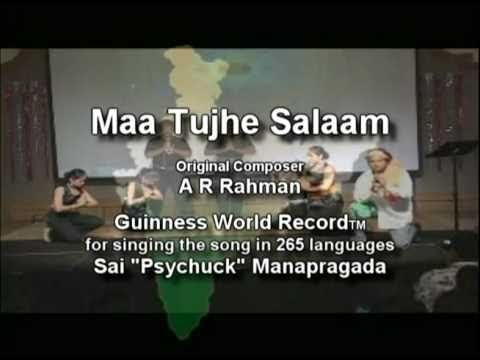 Maa Tujhe Salaam - A R Rahman's Vandemataram In 265 Languages By Sai psychuck Manapragada video