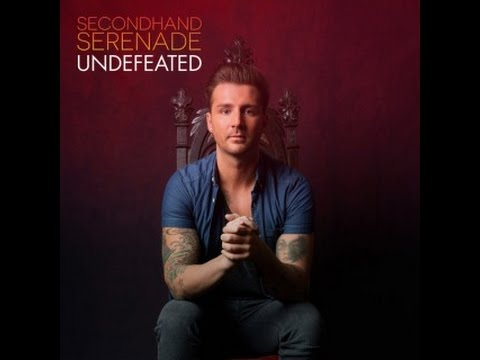 Secondhand Serenade - Undefeated