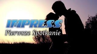 PIERWSZE SPOTKANIE - IMPRESS - 2015