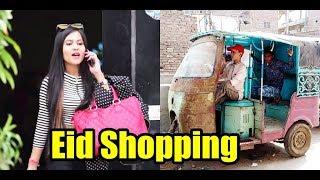 Eid Shopping Eid Ul Fitr New Video Pakistan