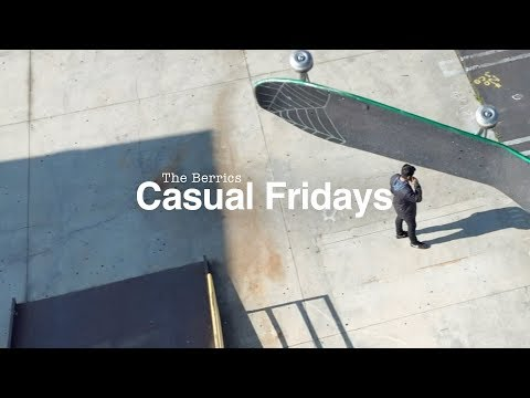 The Berrics Casual Fridays - Episode 8: Not Happening