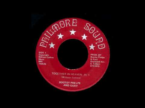Bootsy Phelps and Gary - Together in Heaven [Pt. 1]
