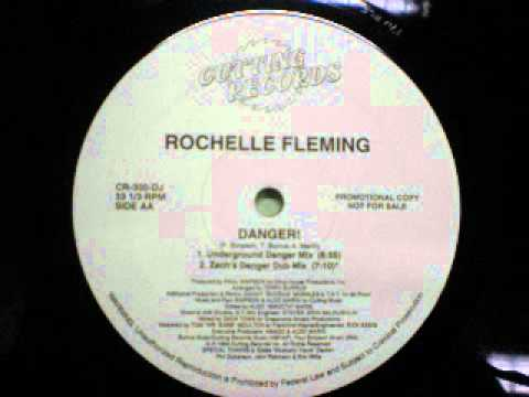 Rochelle Fleming - Danger! (Zach's Danger Dub Mix)
