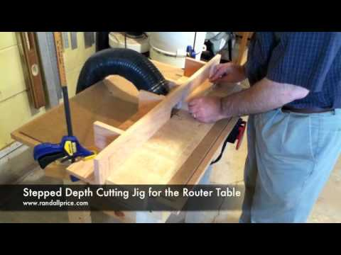 Stepped Depth Cutting Jig for the Router Table