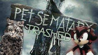SonicWhacker55 - Pet Sematary TRAILER Trashed!!