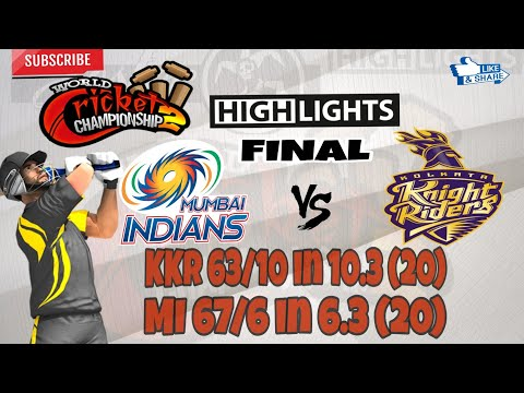 W.C.C.2 __(MI vs KKR) | IPL | FINAL | MATCH | Highlights