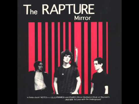 Mirror - The Rapture