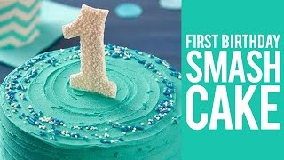 How to Make a First Birthday Smash Cake