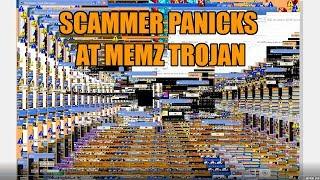 Scammer Panicking Over Memz Trojan