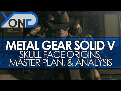 Metal Gear Solid V – Skull Face Origins, Master Plan, & Analysis! (Ground Zeroes)