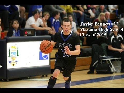 Class of 2015 Taylor Bennett, Mazama High School 2013-2014 Highlights