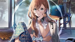 Nightcore - Gravity || Lyrics
