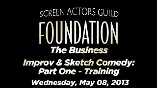The Business: Improv & Sketch Comedy: Part One - Training