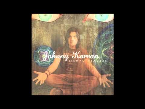 Johnny Karvan - Quédate